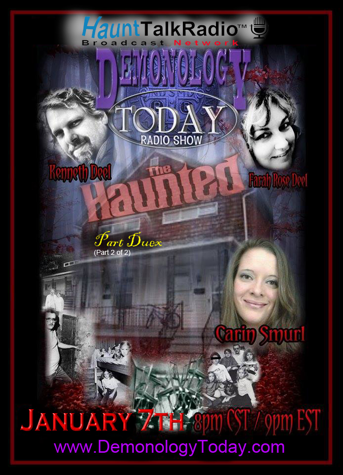 """Demonology Today Radio Carin Smurl-""""The Haunted"""""""